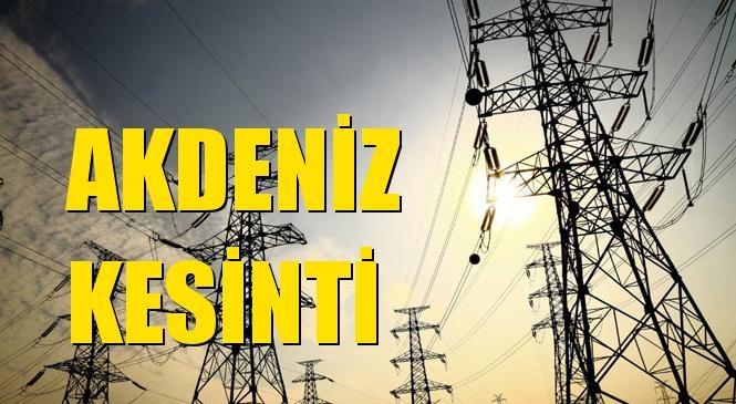 Akdeniz Elektrik Kesintisi 04 Eylül Cumartesi