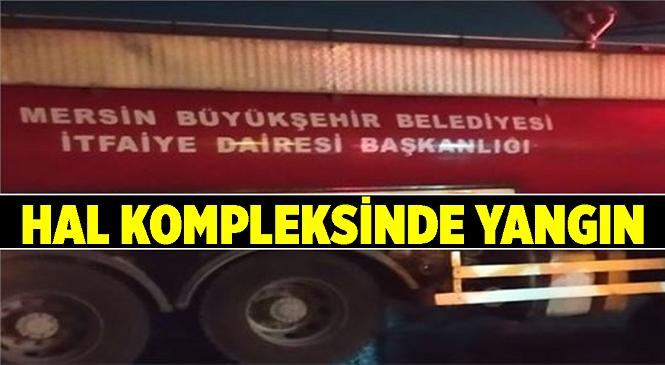 Mersin'in Tarsus İlçesinde Bulunan Yaş Sebze Ve Meyve Hal Kompleksinin Ardiyeler Bölümündeki Bir İşyerinde Yangın