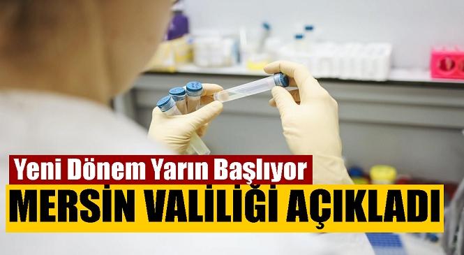 İçişleri Bakanlığı'nın PCR Zorunluluğuna İlişkin Genelgesi Sonrası Mersin Valiliği'nden Açıklama