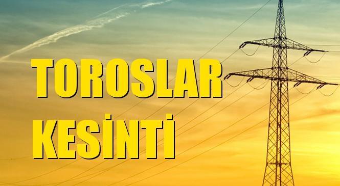 Toroslar Elektrik Kesintisi 07 Eylül Salı