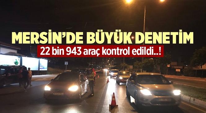 Mersin Emniyetinden Kapsamlı Denetim! İl Genelinde 22 Bin 943 Araç Kontrol Edildi, 2 Milyon TL'nin Üzerinde Para Cezası Uygulandı