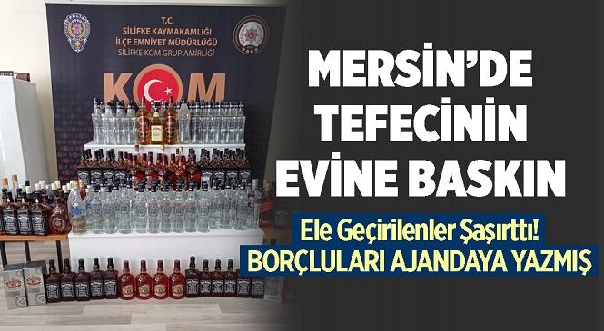Mersin'in Silifke İlçesinde Tefecilik Operasyonu! Borçlularının İsimlerini Yazdığı Ajandayla Birlikte Yakalandı