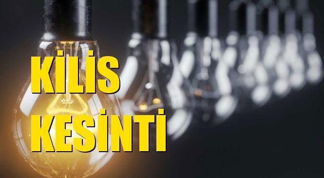 Kilis Elektrik Kesintisi 15 Eylül Çarşamba