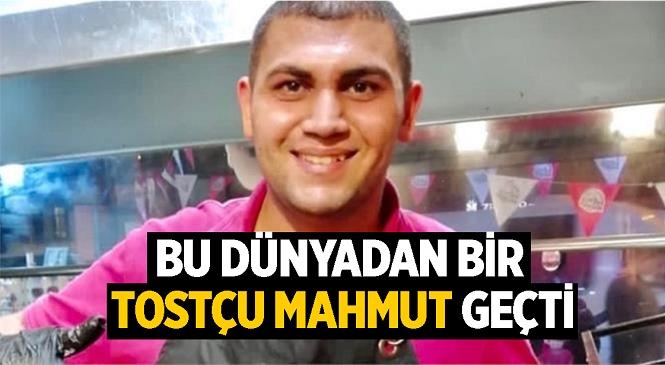 """Tostçu Mahmut Kazada Öldü! Adanalı Fenomen """"Tostçu Mahmut""""Un Sahibi Anıl Kurt Trafik Kazasında Hayatını Kaybetti"""