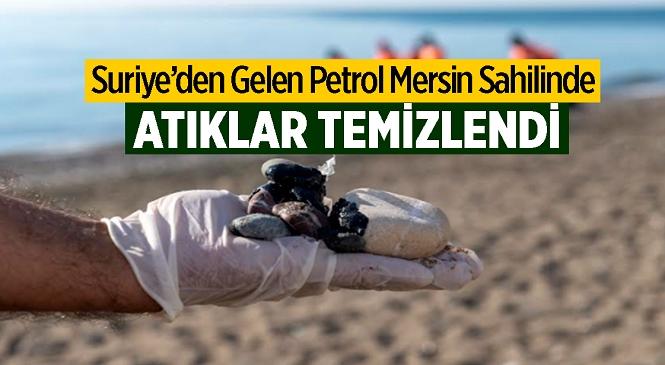 Mersin Büyükşehir, Limonlu Sahili'nde Petrol Atıklarını Temizledi