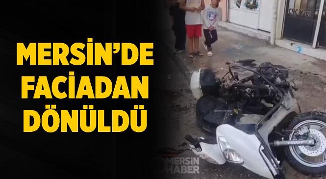 Mersin'de Kırılan Parçası Kaynak Yapılan Motosiklet Bir Anda Patlı! Feci Olay Şans Eseri Kayıpsız Atlatıldı