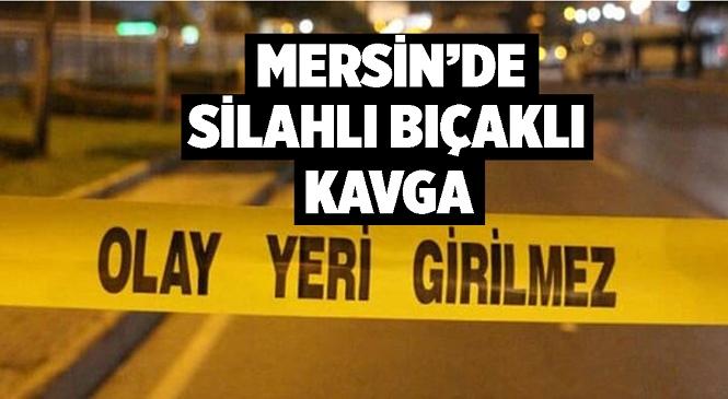 Mersin'in Tarsus İlçesinde Silahlı Bıçaklı Kavga! Kavgaya Karışan Şahıslar Polis Ekiplerince Yakalandı, Yaralılar Var