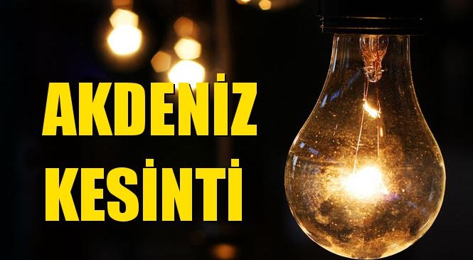 Akdeniz Elektrik Kesintisi 16 Ekim Cumartesi
