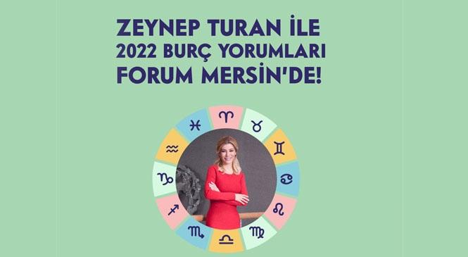 Forum Mersin'de Astroloji Meraklıları Buluşuyor! Ünlü Astrolog Zeynep Turan Mersin'de