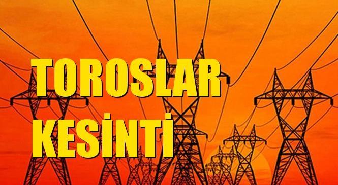 Toroslar Elektrik Kesintisi 18 Ekim Pazartesi