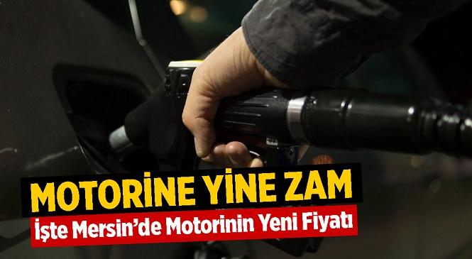 Motorin Fiyatlarına Yine Zam Geldi! İşte Mersin'de Akaryakıt Fiyatları