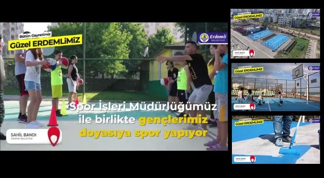 Erdemli Belediyesinin Spor Sahalarında Gençler Doyasıya Spor Yapıyor