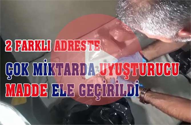 Mersin'de 2 Farklı Adreste Yapılan Operasyonda Çok Miktarda Uyuşturucu Ele Geçirildi
