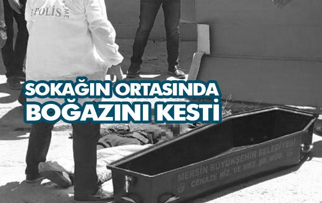 Mersin Tarsus'ta Vahşi Cinayet: Sokağın Ortasında Boğazını Kesti