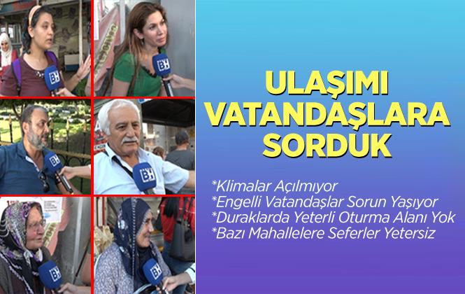 Mersin'de Ulaşımı Vatandaşlara Sorduk