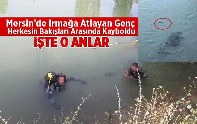 Mersin'de Irmağa Atlayan Genç Suda Kayboldu