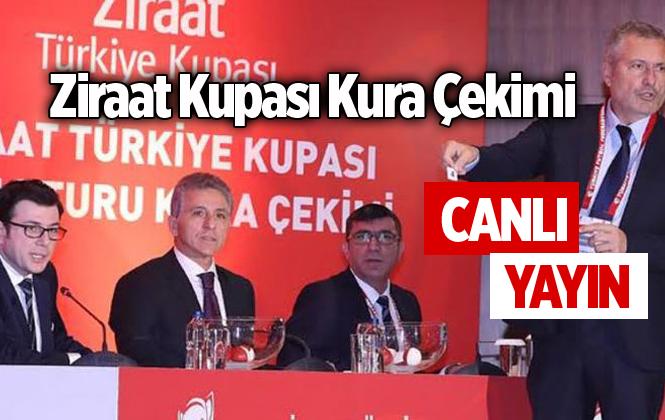 Ziraat Türkiye Kupası Kura Çekimi CANLI YAYINI