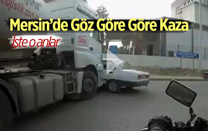 Mersin'de Trafik Kazası Anlık Kameralara Yansıdı