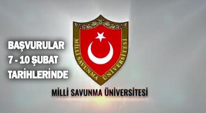 Milli Savunma Üniversitesi (MSÜ) Başvuru Tarihi Açıklandı! MSÜ Son Başvuru Tarihleri 7 - 10 Şubat 2020 Tarihlerinde