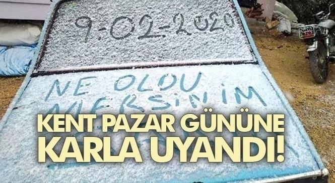 Mersin'in Mezitli, Yenişehir Merkez İlçeleri İle Erdemli'de Vatandaşlar 9 Şubat 2020 Pazar Gününe Karla Uyandı!
