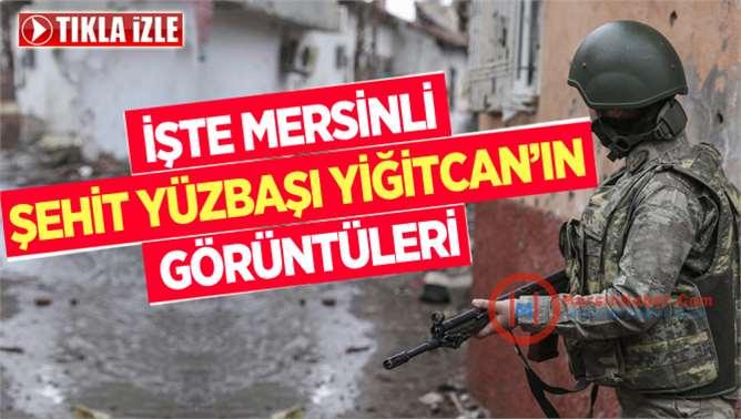 Şehit piyade yüzbaşı Yiğitcan Çiğa'nın görüntüleri ortaya çıktı